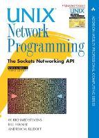 Unix Network Programming, Volume 1: The Sockets Networking API - Addison-Wesley Professional Computing Series (Hardback)
