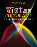 Vistas Culturales Video Guide (Paperback)