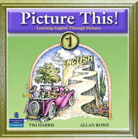 Picture This! 1: Learning English Through Pictures Audio CD (CD-Audio)