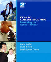 Keys to College Studying: Becoming an Active Thinker (Paperback)
