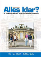 Alles Klar?: An Integrated Approach to German Language and Culture (Hardback)