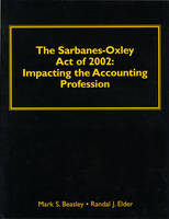 Understanding Sarbane-Oxley Act of 2002: Impacting the Accounting Profession (Paperback)
