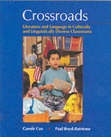 Crossroads: Literature and Language in Culturally and Linguistically Diverse Classrooms (Paperback)