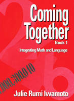 Coming Together 1: Integrating Math and Language (Paperback)