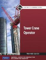 Tower Cranes Level 1 Trainee Guide, Paperback (Paperback)