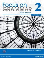 Focus on Grammar 2B Split Student Book with MyLab English (Paperback)