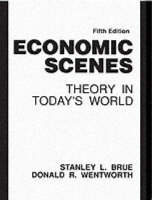 Economic Scenes: Theory In Today's World (Paperback)