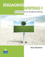 Engaging Writing 1 with ProofWriter: Essential Skills for Academic Writing (Paperback)