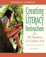 Creating Literacy Instruction for All Students in Grades 4 to 8 (Paperback)