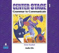 Center Stage 1: Grammar to Communicate, Audio CD (CD-Audio)