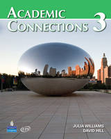 Academic Connections 3 with MyAcademicConnectionsLab (Paperback)