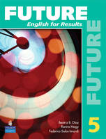 Future 5: English for Results (with Practice Plus CD-ROM) (Paperback)