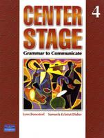 Center Stage: Grammar to Communicate 4 (international version) (Paperback)
