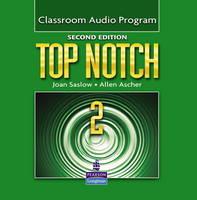 Top Notch 2 Classroom Audio Program (CD-Audio)