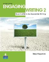 Engaging Writing 2: Essential Skills for Academic Writing (Paperback)