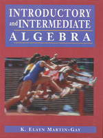 Introductory and Intermediate Algebra and Student Solutions Manual and How to Study Math Package