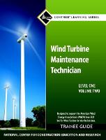 Wind Turbine Maintenance Level 1 Volume 2 Trainee Guide (Paperback)