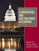 Introduction to Governmental and Not-for-Profit Accounting: United States Edition (Hardback)