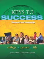 Keys to Success: Teamwork and Leadership (Paperback)