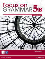 Value Pack: Focus on Grammar 5B with MyLab English and Focus on Grammar 5B Workbook (Paperback)
