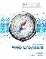 Exploring Getting Started with Web Browsers (S2PCL) (Spiral bound)