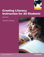 Creating Literacy Instruction for All Students (Paperback)
