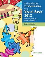 An Introduction to Programming Using Visual Basic 2012(w/Visual Studio 2012 Express Edition DVD)