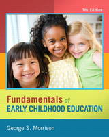 Fundamentals of Early Childhood Education, Video-Enhanced Pearson eText -- Access Card (Digital product license key)