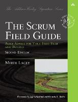 Scrum Field Guide, The