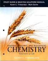 Study Guide and Selected Solutions Manual for General, Organic, and Biological Chemistry: Structures of Life (Paperback)
