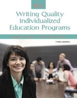IEPs: Writing Quality Individualized Education Programs (Paperback)