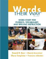 Words Their Way: Word Study for Phonics, Vocabulary, and Spelling Instruction (Paperback)