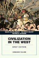 Civilization in the West, Combined Volume (Paperback)