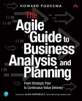 The Agile Guide to Business Analysis and Planning