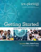 Exploring Getting Started with Microsoft Windows 10 (Paperback)