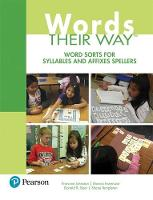 Words Their Way: Word Sorts for Syllables and Affixes Spellers (Paperback)