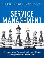 Service Management: An Integrated Approach to Supply Chain Management and Operations (Paperback)