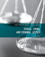 Ethics, Crime, and Criminal Justice (Paperback)