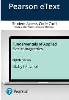 Pearson eText Fundamentals of Applied Electromagnetics -- Access Card (Hardback)