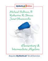 Elementary and Intermediate Algebra: MyMathLab Edition (Spiral bound)