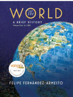 The World: (to 1500) v. 1: A Brief History (Paperback)