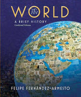 The World: A Brief History, Combined Volume (Paperback)