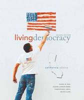 Living Democracy, California Edition (Paperback)