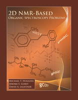 2D NMR-Based Organic Spectroscopy Problems (Paperback)