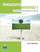 Engaging Writing 1: Essential Skills for Academic Writing (Paperback)