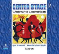Center Stage 2 : Grammar to Communicate, Audio CD (CD-Audio)