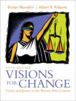 Visions for Change: Crime and Justice in the Twenty-First Century (Paperback)