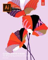Adobe Illustrator Classroom in a Book (2020 release) - Classroom in a Book (Paperback)