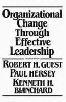 Organizational Change Through Effective Leadership (Paperback)