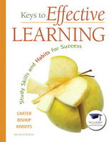 Keys to Effective Learning: Study Skills and Habits for Success (Paperback)